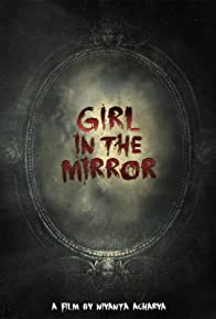 Primary photo for Girl In The Mirror