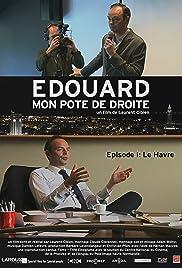 Edouard, mon pote de droite Poster