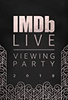 S2.E1 - IMDb LIVE Viewing Party: Academy Awards 2018