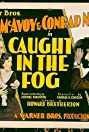Caught in the Fog (1928) Poster