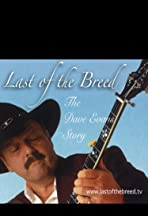 Last of the Breed: The Dave Evans Story