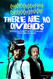 There Are No Dividends Poster
