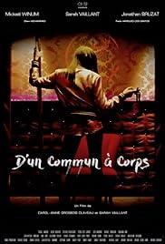D'un Commun À Corps Poster