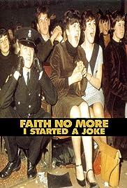 Faith No More: I Started a Joke Poster