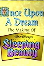 Primary image for Once Upon a Dream: The Making of Walt Disney's 'Sleeping Beauty'