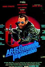 AR-15: Comando implacable Poster