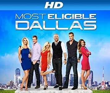 Mobile download full movie Most Eligible: Dallas USA [480x272]