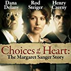 Henry Czerny, Dana Delany, and Rod Steiger in Choices of the Heart: The Margaret Sanger Story (1995)
