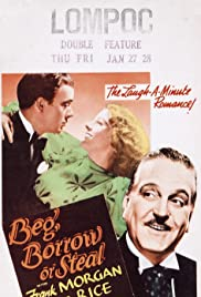 Beg, Borrow or Steal (1937) Poster - Movie Forum, Cast, Reviews