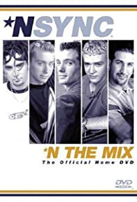 Primary photo for 'N Sync: 'N the Mix