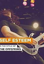 The Offspring: Self Esteem