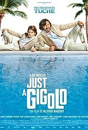 Just a Gigolo(2019) Poster - Movie Forum, Cast, Reviews