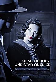Gene Tierney a Forgotten Star
