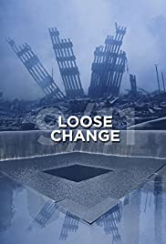 Loose Change (2005) Poster - Movie Forum, Cast, Reviews