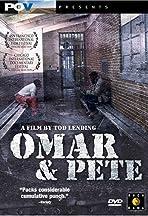 Omar & Pete