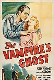The Vampire's Ghost (1945) Poster - Movie Forum, Cast, Reviews