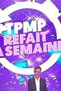 TPMP refait la semaine! (2018) Poster