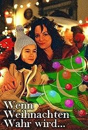 Wenn Weihnachten wahr wird Poster