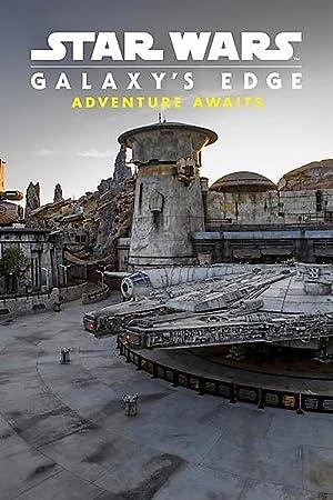 Star Wars: Galaxys Edge – Adventure Awaits