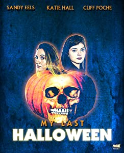 Watch new hollywood movies My Last Halloween [Full]