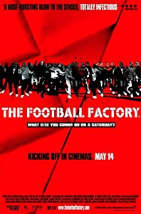 Movie to watch high The Football Factory UK [XviD]