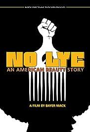 No Lye: An American Beauty Story Poster