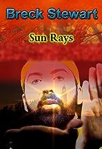 Breck Stewart: Sun Rays