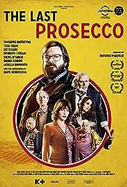 The Last Prosecco Poster