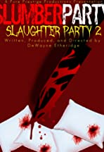 Slumber Party Slaughter Party 2