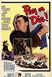 Pay or Die!(1960) Poster - Movie Forum, Cast, Reviews