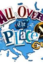 All Over the Place: Europe
