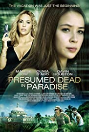 Presumed Dead in Paradise (2014) Poster - Movie Forum, Cast, Reviews