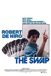 The Swap(1979) Poster - Movie Forum, Cast, Reviews
