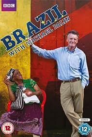 Brazil with Michael Palin (2012) Poster - TV Show Forum, Cast, Reviews