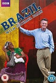 Brazil with Michael Palin Poster - TV Show Forum, Cast, Reviews