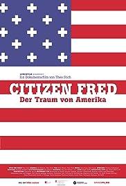 Citizen Fred - Der Traum von Amerika Poster