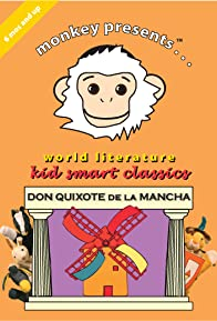 Primary photo for World Literature Kid Smart Classics: Don Quixote La Mancha