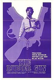 The Rubber Gun