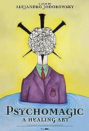 Pychomagic, a Healing Art Poster