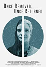 Once Removed, Once Returned