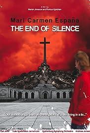 Mari Carmen España: Tystnadens slut Poster