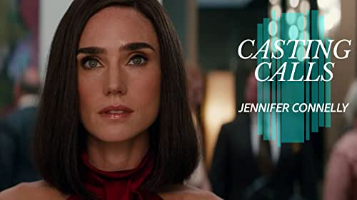 What Roles Has Jennifer Connelly Turned Down?