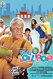 Yeh Hai Lollipop (2016) Full Movie Watch Online HD thumbnail