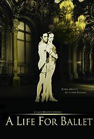 Une vie de ballets (2011)