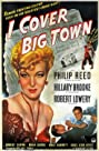 I Cover Big Town (1947) Poster