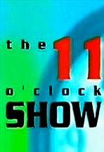 The 11 O'Clock Show