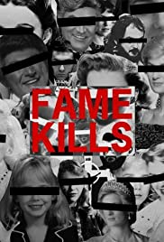 Fame Kills Poster