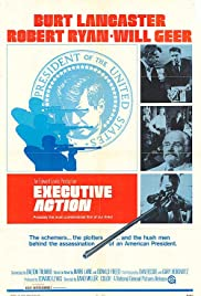 Executive Action (1973) Poster - Movie Forum, Cast, Reviews
