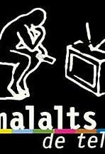 Malalts de tele