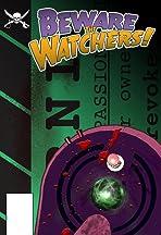 Beware the Watchers